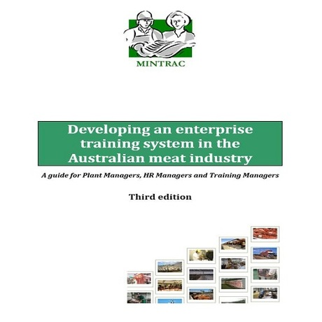 Developing an enterprise training system in the Australian meat industry (third edition)