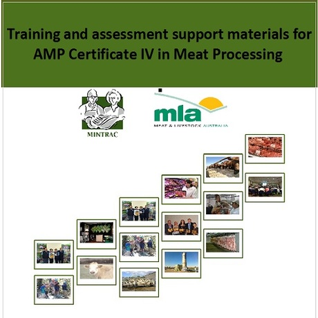 Training and assessment support materials for AMP Certificate IV in Meat Processing