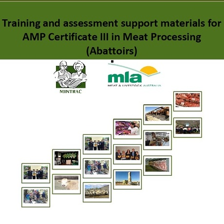 Training and assessment support materials for AMP Certificates II-III in Meat Processing (Abattoirs)